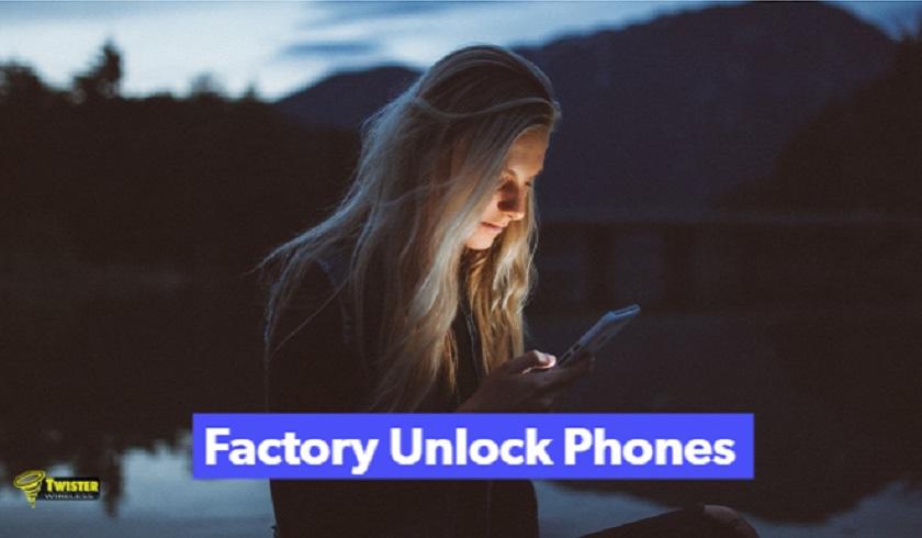 factory unlocked